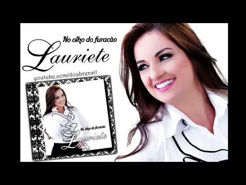 O Grande Dia - Lauriete | CD No Olho do Furacão