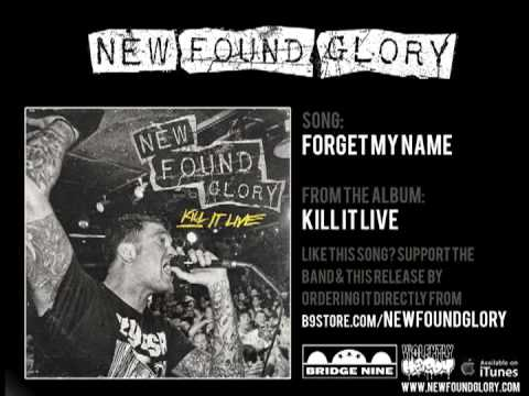 New Found Glory - Forget My Name