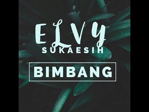 BIMBANG - ELVY SUKAESIH - [Karaoke Video]
