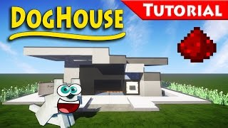 The DogHouse You Always Wanted - Minecraft / How to build / Tutorial / Redstone / modern