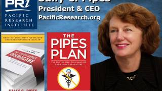 Interview with Sally Pipes, Author, President & CEO, Pacific Research Institute - Segment 4