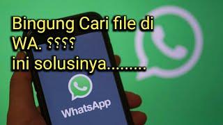 Memindahkan file yang diterima Whatsapp -  WA