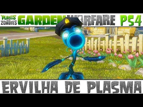 Plants vs. Zombies Garden Warfare - Ervilha de Plasma