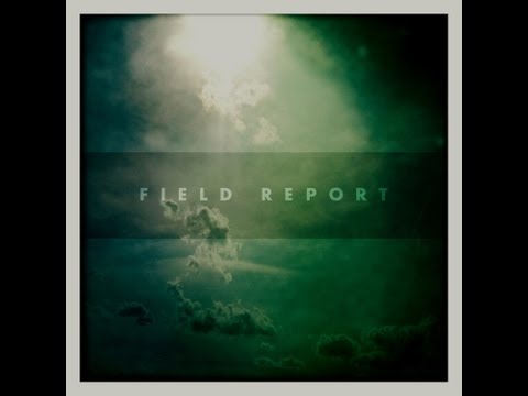 Field Report - &quot;Fergus Falls&quot;