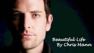 Watch Chris Mann Beautiful Life video
