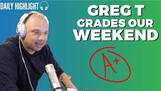 Greg T Grades Our Weekend | Elvis Duran Exclusive
