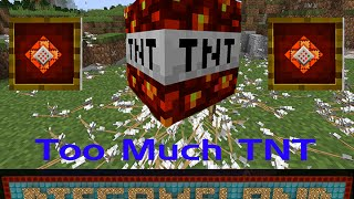 Too Much TNT Part 1