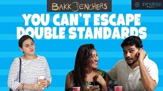 You Can't Escape Double Standards l Bakkbenchers