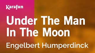 Watch Engelbert Under The Man In The Moon video