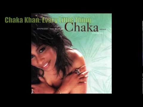 Chaka Khan - Every Little Thing
