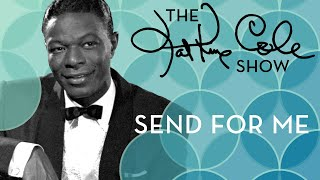 Клип Nat King Cole - Send For Me