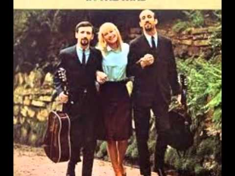 Peter, Paul & Mary - There