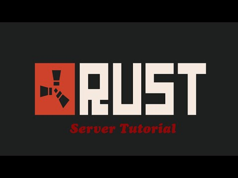 FULL Rust Dedicated Server Tutorial