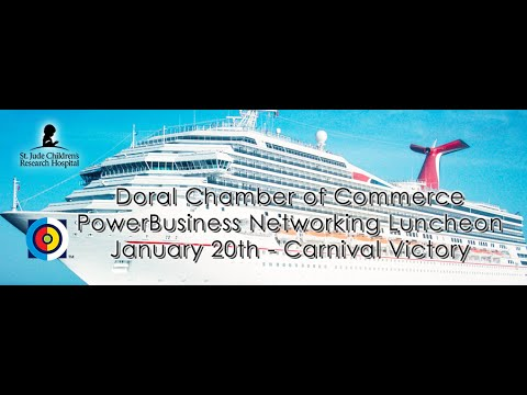 Doral Chamber of Commerce PowerBusiness Networking Lunch on Carnival Cruise Line Victory