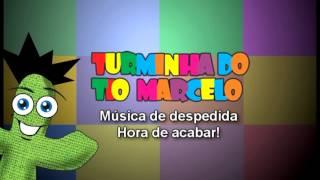 Músicas De Acolhida E De Despedida - Turminha Do Tio Marcelo