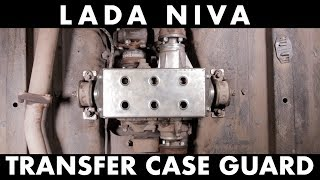 Lada Niva Transfer Case Tuning Guard Installation /// Ladapower.com