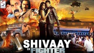 Download Shivaay Ek Fighter - Dubbed Full Movie | Hindi Movies 2016 Full Movie HD 3Gp Mp4
