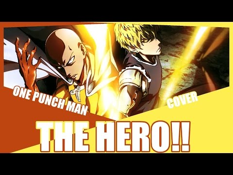 『THE HERO!!!』One Punch Man OP Cover