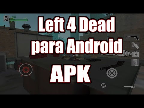 Left 4 Dead para Android [APK]
