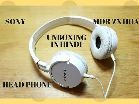 SONY MDR-ZX110A budget oriented headphones from Sony HINDI UNBOXING REVIEW WHITE