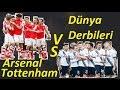 #Fifa 2016 Dünya Derbileri#Arsenal VS Tottenham