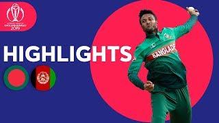 Bangladesh v Afghanistan - Match Highlights | ICC Cricket World Cup 2019