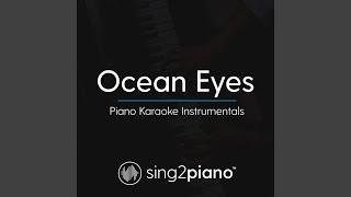 Ocean Eyes Originally Performed By Billie Eilish Piano Karaoke Version