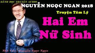 Hai Cô Nữ Sinh - Truyện Nguyễn Ngọc Ngạn 2018   185