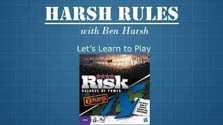 Harsh Rules - Let's Learn To Play Risk: Balance of Power by Hasbro