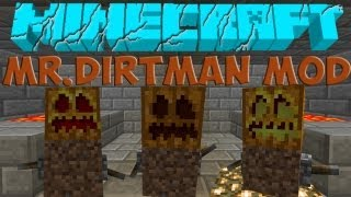 Latest Minecraft Mods - Mr.Dirtman Mod - Angry & Demon Dirtman!