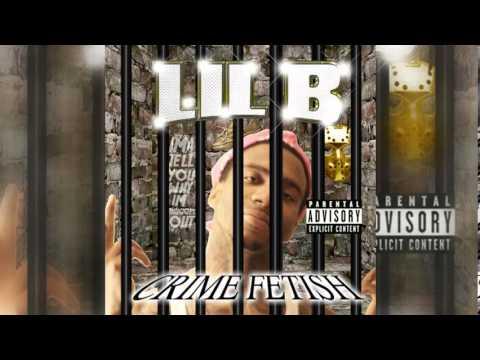 Lil B ● Lead Work ● CRIME FETISH MIXTAPE