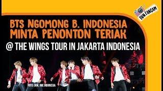 BTS Ngomong B. Indonesia Minta Penonton Teriak @ Wings Tour In Jakarta, Indonesia