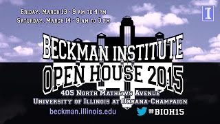 Watch Visit the 2015 Beckman Institute Open House