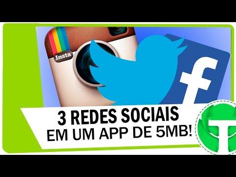 Use Facebook, Instagram e Twitter em APP de apenas 5MB!