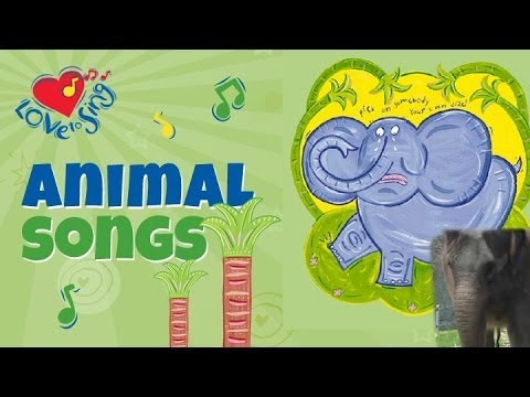 Elephant Song with Lyrics | Children Love to Sing Animal Kids Video Songs