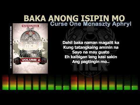 Baka Anong Isipin Mo - Curse One, Mcnaszty, Aphryl (jebeats) [hq] video