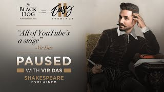 Shakespeare Explained | Paused with Vir Das