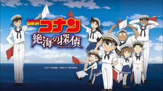 Case Closed: Private Eye in the Distant Sea - Detective Conan Movie 17 Theme Song