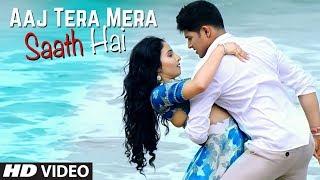 Aaj Tera Mera Saath Hai Song | Its Your Kunal, Shilpa Surroch | Yuvleen Kaur, Mayureh Wadkar