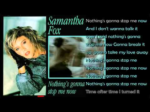 Samantha Fox – Nothings gonna stop me now