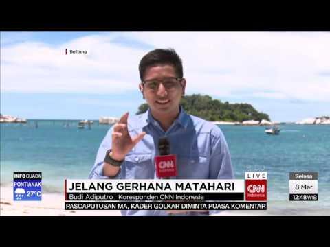 CNN NEWS REPORT - JELANG GERHANA MATAHARI DI PALU DAN BELITUNG