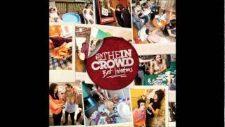 Watch We Are The In Crowd On Your Own video