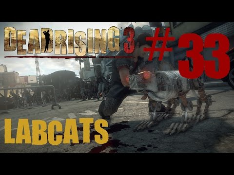 Labcats: Dead Rising 3 Finale. half Naked Old Men And Explosions! video