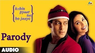 Kahin Pyaar Na Ho Jaaye - Parody Full Audio Song | Salman Khan | Rani Mukherjee