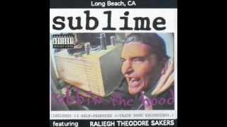 Sublime Video - Sublime — Robbin' The Hood — Full Ablum