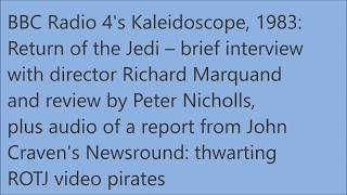 Radio Archive: Richard Marquand Interview Return Of The Jedi Review Star Wars