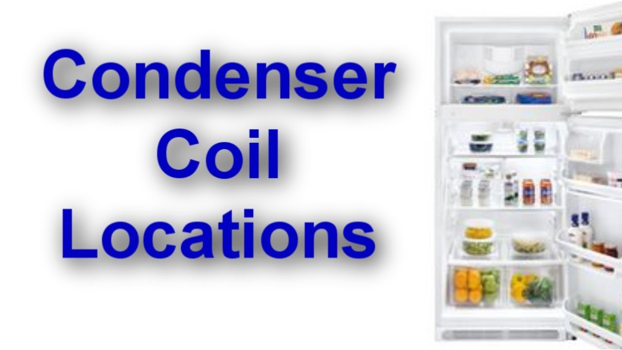 Condenser Coil Location On Your Refrigerator Youtube