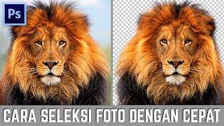 Cara seleksi foto dengan cepat di photoshop
