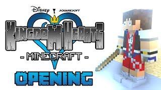 Kingdom Hearts 1 Opening - Minecraft Animation