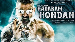 Vikram 56 : Official First Look of Kadaram Kondan | New Tamil Movie Latest Trailer